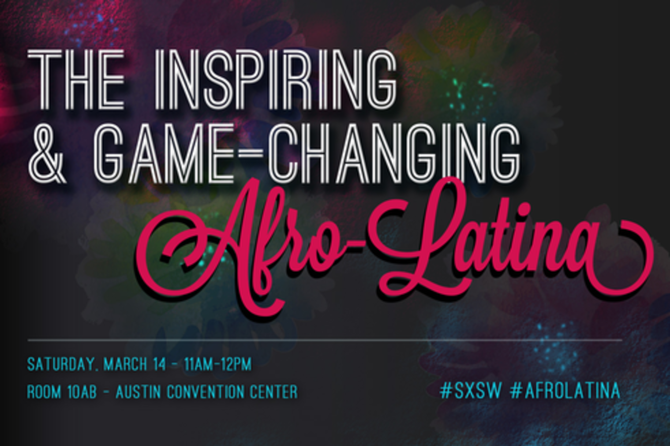 Inspiring-Game-Changing-Afro-Latina_SXSW